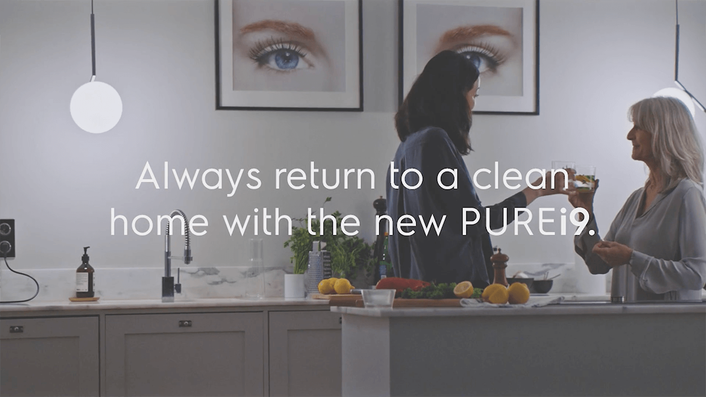Always return to a clean home the new PUREi9